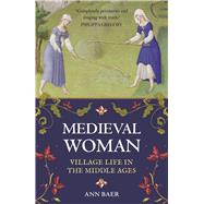 Medieval Woman by Baer, Ann, 9781782438984