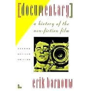 Documentary A History of the Non-Fiction Film by Barnouw, Erik, 9780195078985