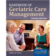 Handbook of Geriatric Care Management by Cress, Cathy Jo, 9781284078985