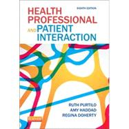 Health Professional and Patient Interaction by Purtilo, Ruth B., 9781455728985