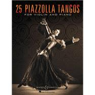 25 Piazzolla Tangos for Violin and Piano by Piazzolla, Astor (COP), 9781495018985