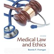 Medical Law and Ethics by Fremgen, Bonnie F., 9780133998986
