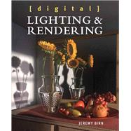 Digital Lighting and Rendering by Birn, Jeremy, 9780321928986