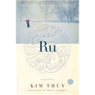 Ru A Novel by Thúy, Kim, 9781608198986