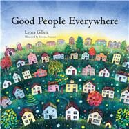 Good People Everywhere by Unknown, 9780979928987