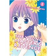 The Young Master's Revenge 2 by Tanaka, Meca; JN Productions; Trant, Inori Fukuda; Lewis, Alice; Thistlethwaite, Nancy, 9781421598987