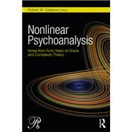 From 40 Years of Chaos: Studies in Nonlinear Dynamics, Complexity Theory, and Psychoanalysis by Galatzer-Levy; Robert M., 9780415508988