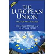 The European Union by McCormick, John; Olsen, Jonathan, 9780813348988