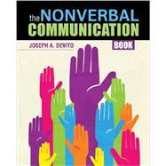 The Nonverbal Communication Book by Devito, Joseph, 9781465218988