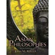 Asian Philosophies by Koller,John M., 9780205168989