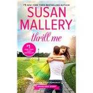 Thrill Me by Mallery, Susan, 9780373788989