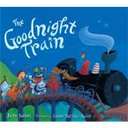 The Goodnight Train by Sobel, June; Huliska-Beith, Laura, 9780547718989