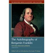 The Autobiography of Benjamin Franklin with Related Documents by Masur, Louis P., 9781319048990