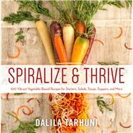 Spiralize and Thrive by Tarhuni, Dalila, 9781510708990