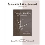 Student's Solutions Manual to accompany Complex Variables and Applications by Brown, James; Churchill, Ruel, 9780073528991