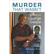 Murder That Wasn't by Goodyear-Smith, Felicity, 9781877578991
