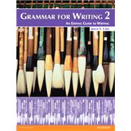 Grammar for Writing 2 by Cain, Joyce S., 9780132088992