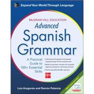 McGraw-Hill Education Advanced Spanish Grammar by Aragones, Luis; Palencia, Ramon, 9780071838993