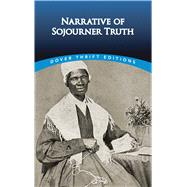 Narrative of Sojourner Truth by Sojourner Truth, 9780486298993