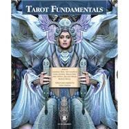 Tarot Fundamentals by Berti, Giordano; Goodwin, Tali; Graham, Sasha; Katz, Marcus; McElroy, Mark, 9780738748993