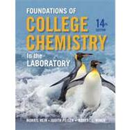 Foundations of College Chemistry in the Laboratory by Hein, Morris; Peisen, Judith N.; Miner, Robert L., 9781118288993
