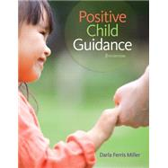 Positive Child Guidance by Miller, Darla Ferris, 9781305088993