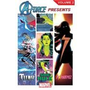 A-Force Presents Vol. 2 by Wilson, G. Willow; Edmondson, Nathan; Deconnick, Kelly Sue; Aaron, Jason; Noto, Phil, 9780785198994