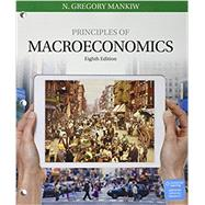 Bundle: Principles of Macroeconomics, Loose-Leaf Version, 8th + MindTap Economics, 1 term (6 months) Printed Access Card by Mankiw, N. Gregory, 9781337378994