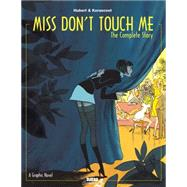 Miss Don't Touch Me by Hubert; Kerascoet, 9781561638994