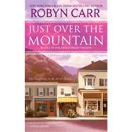 Just Over the Mountain by Carr, Robyn, 9780778328995
