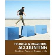Bundle: Financial and Managerial Accounting, 10th + CengageNOW 2-Semester Printed Access Card by Needles/Powers/Crosson, 9781285718996