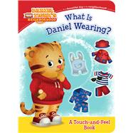 What Is Daniel Wearing? by Friedman, Becky; Fruchter, Jason, 9781481428996