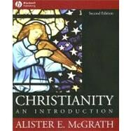 Christianity : An Introduction by McGrath, Alister E., 9781405108997