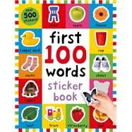 First 100 Words Sticker Book by Priddy, Roger, 9780312518998