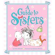 A Guide to Sisters by Metcalf, Paula; Barton, Suzanne, 9780553498998
