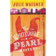 The Whitstable Pearl Mystery by Wassmer, Julie, 9781472118998