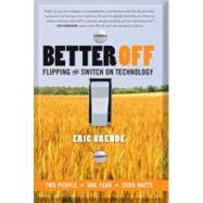 Better Off by Brende, Eric, 9780061738999