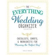 The Everything Wedding Organizer by Hagen, Shelly, 9781440598999