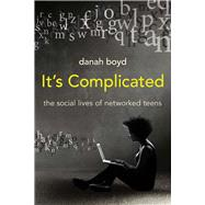 It's Complicated by Boyd, Danah, 9780300199000