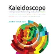 Kaleidoscope Contemporary and Classic Readings in Education by Ryan, Kevin; Cooper, James M., 9781111839000