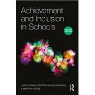 Achievement and Inclusion in Schools by Florian; Lani, 9781138809000