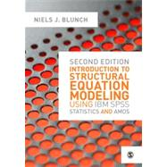 Introduction to Structural Equation Modeling Using IBM Spss Statistics and Amos by Blunch, Niels J., 9781446249000