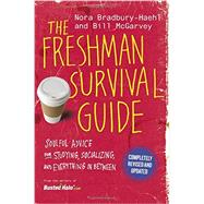 The Freshman Survival Guide by Bradbury-Haehl, Nora; McGarvey, Bill, 9781455539000