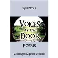 Voices at the Door by Wolf, Rose, 9781413499001
