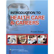 Introduction to Health Care & Careers by DeLaet, Roxann, 9781582559001
