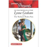 The Sicilian's Stolen Son by Graham, Lynne, 9780373139002