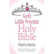 God's Little Princess Holy Bible by Walsh, Sheila, 9780529109002