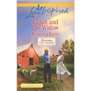 Elijah and the Widow by Kertz, Rebecca, 9780373819003