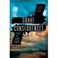 Grave Consequences A Charlie Henry Mystery by Thurlo, Aimée; Thurlo, David, 9781250029003
