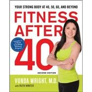 Fitness After 40 by Wright, Vonda, M.d.; Winter, Ruth (CON), 9780814449004